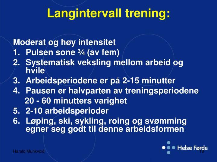 Langintervall trening: