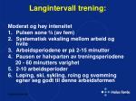 langintervall trening