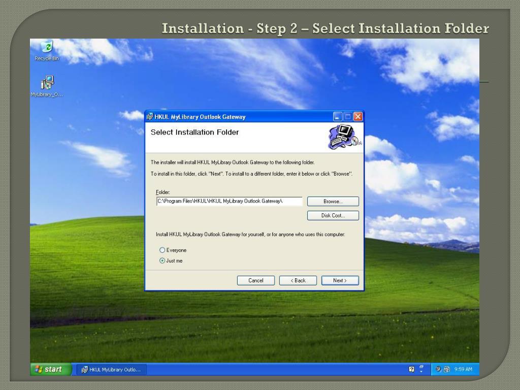 Installation - Step 2 – Select Installation Folder