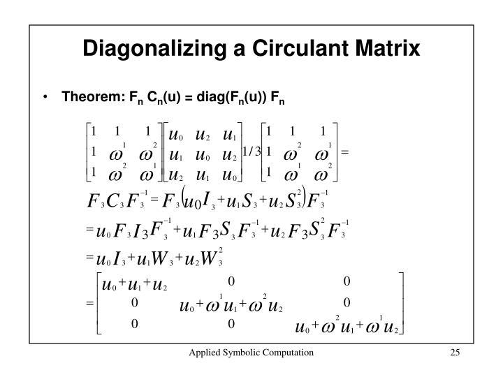 Diagonalizing a Circulant Matrix