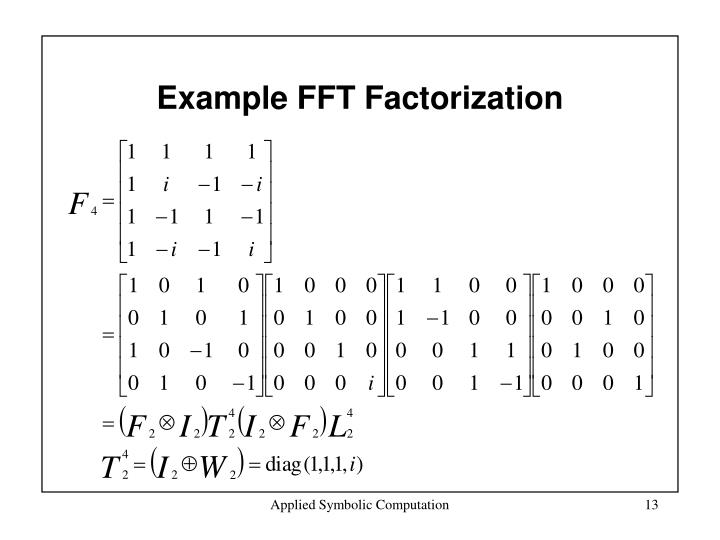 Example FFT Factorization