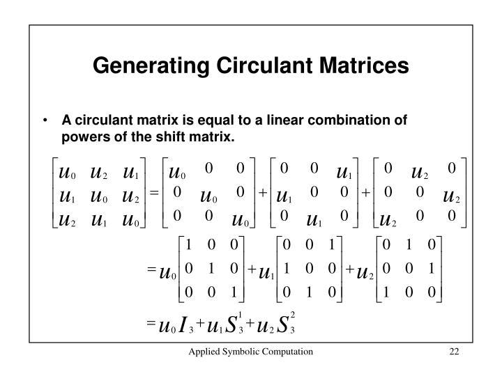 Generating Circulant Matrices