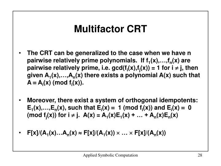 Multifactor CRT