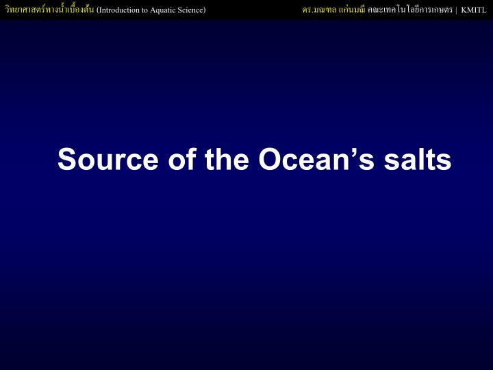 Source of the Oceans salts