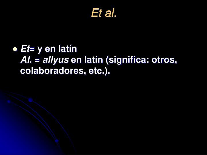 Et al.