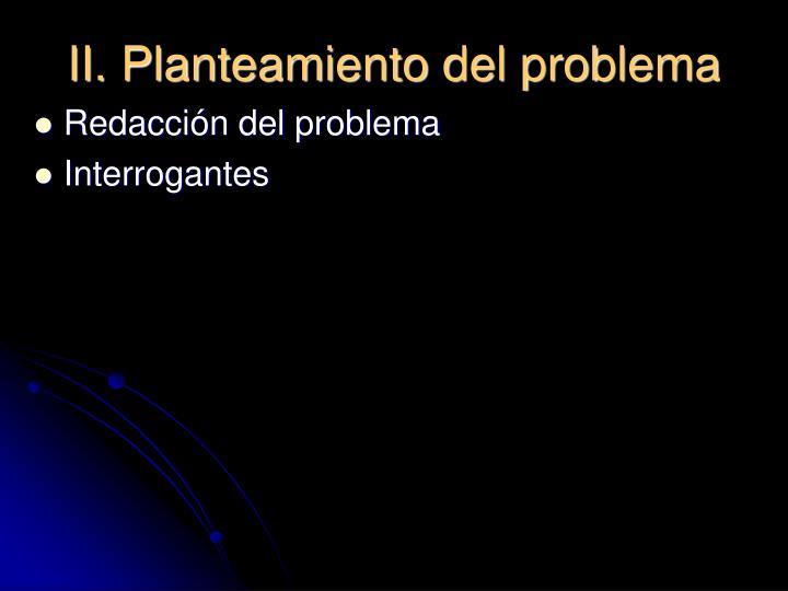 II. Planteamiento del problema