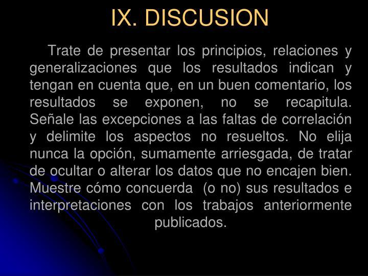 IX. DISCUSION