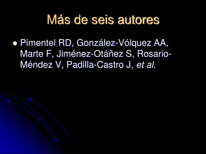 Más de seis autores