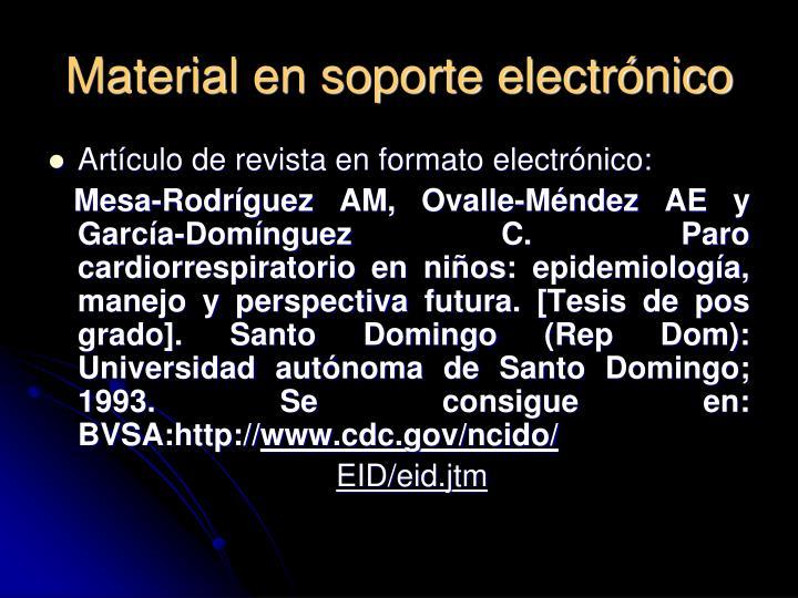 Material en soporte electrónico