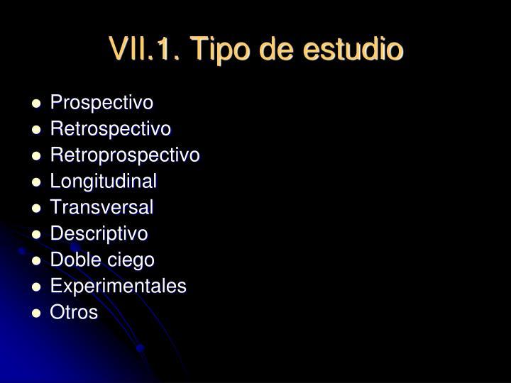 VII.1. Tipo de estudio