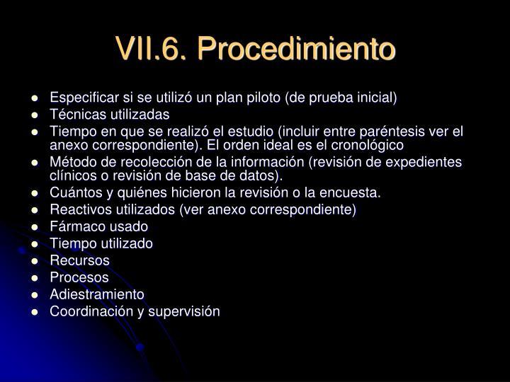 VII.6. Procedimiento