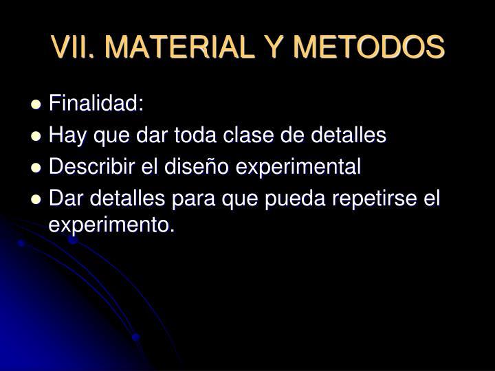 VII. MATERIAL Y METODOS