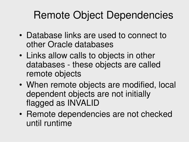 Remote Object Dependencies