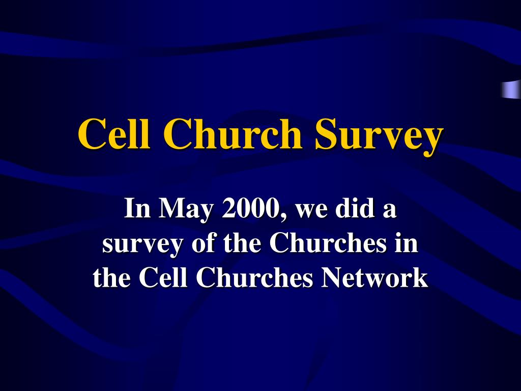 Cell Church Survey