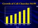 growth of cell churches 94 99