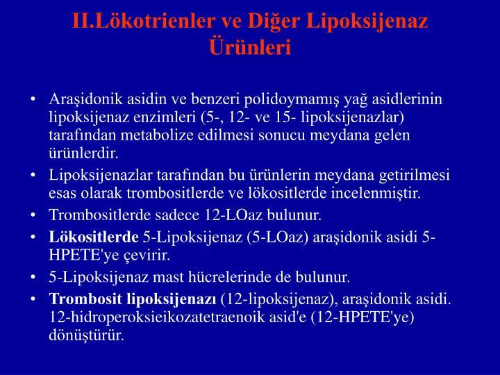 II.Lökotrienler ve Diğer Lipoksijenaz Ürünleri