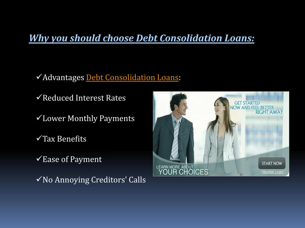 Why you should choose Debt Consolidation Loans: