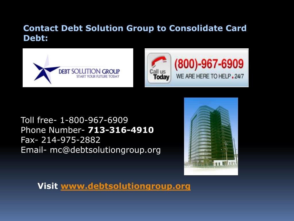 Contact Debt Solution Group to Consolidate Card Debt: