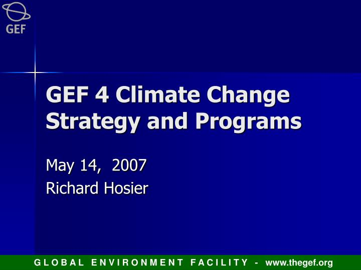 Gef 4 climate change strategy and programs