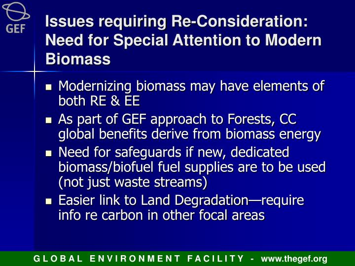 Issues requiring Re-Consideration: Need for Special Attention to Modern Biomass