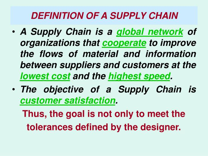 DEFINITION OF A SUPPLY CHAIN