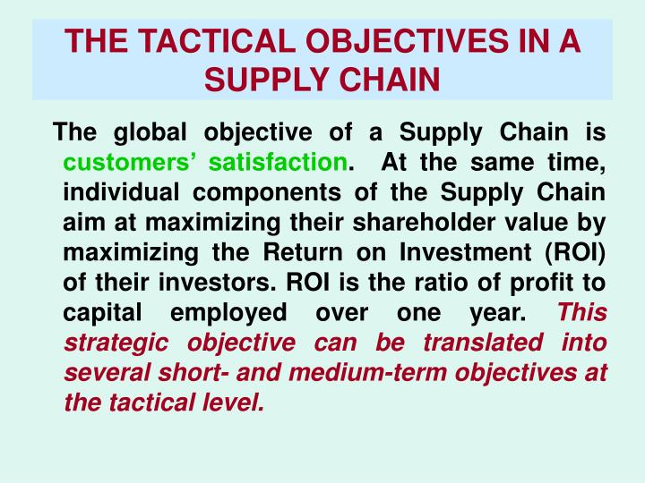 THE TACTICAL OBJECTIVES IN A SUPPLY CHAIN