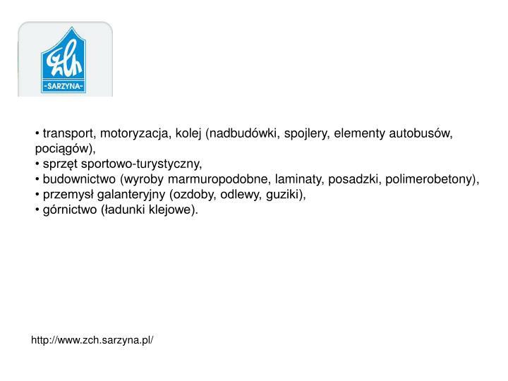 transport, motoryzacja, kolej (nadbudówki, spojlery, elementy autobusów, pociągów),