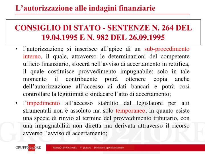 CONSIGLIO DI STATO - SENTENZE N. 264 DEL 19.04.1995 E N. 982 DEL 26.09.1995