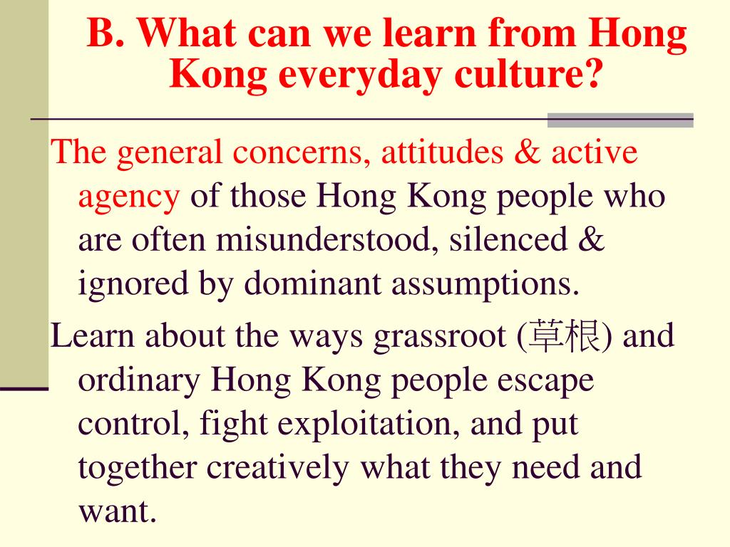 B. What can we learn from Hong Kong everyday culture?
