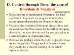 d control through time the case of boredom vacation