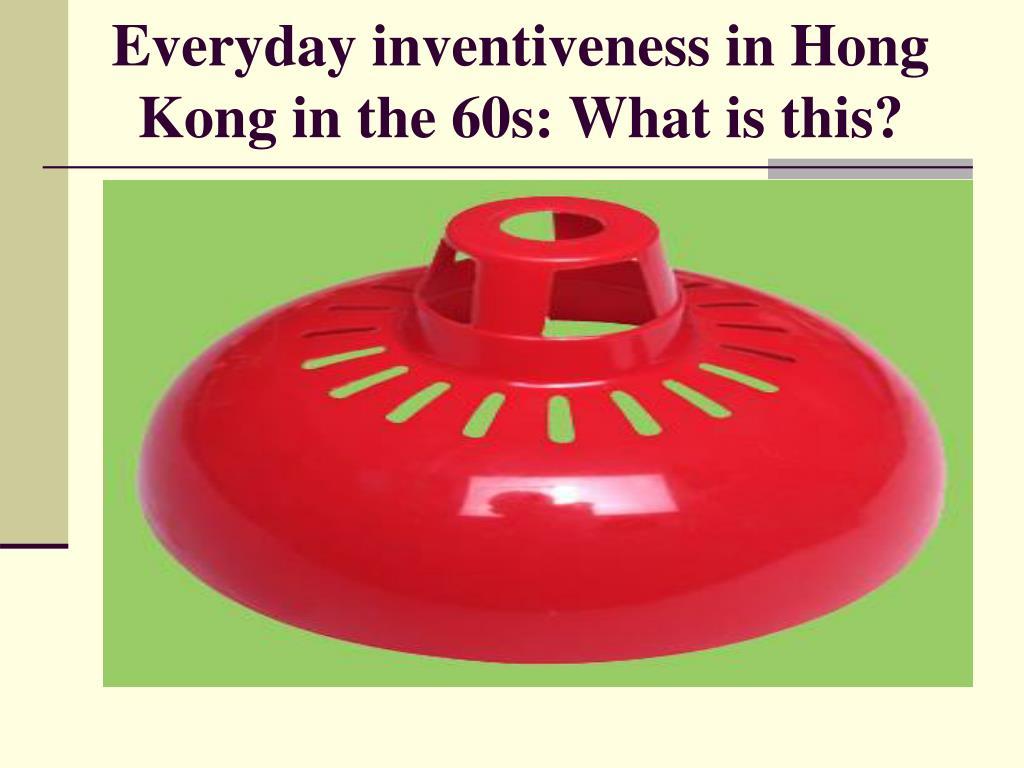 Everyday inventiveness in Hong Kong