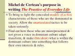 michel de certeau s purpose in writing the practice of everyday life