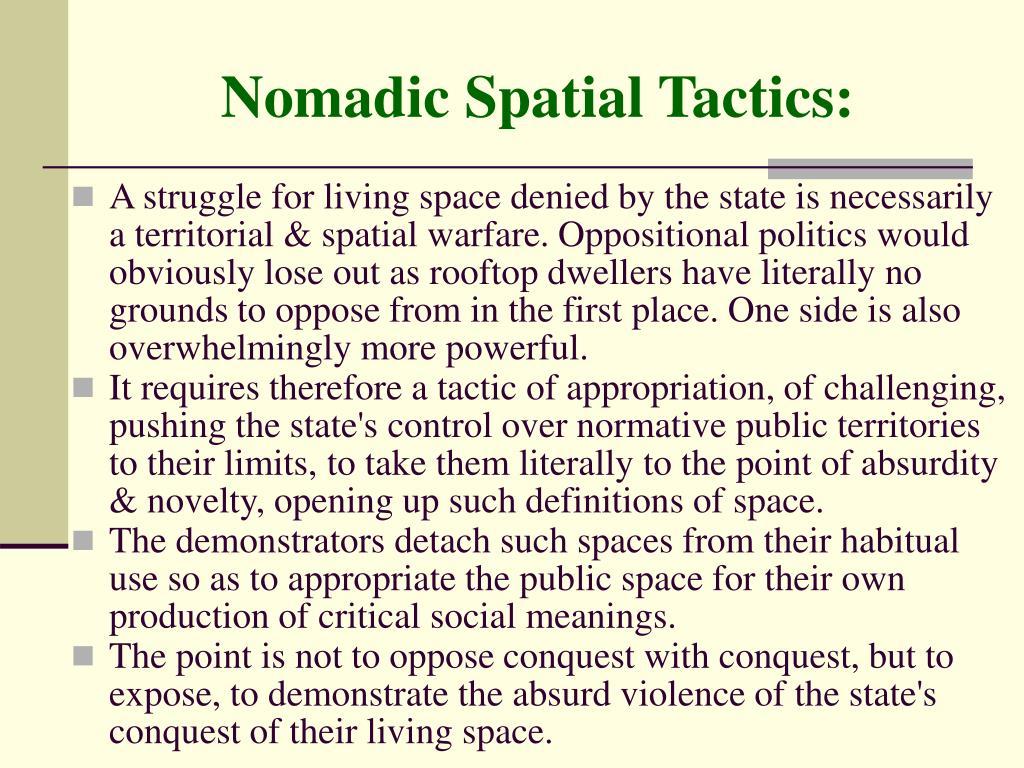 Nomadic Spatial Tactics: