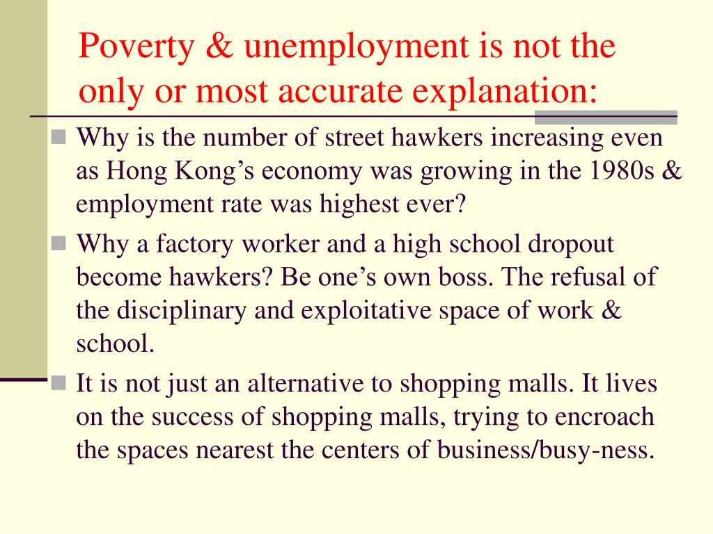 Poverty & unemployment is not the only or most accurate explanation: