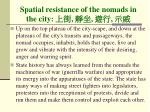 spatial resistance of the nomads in the city
