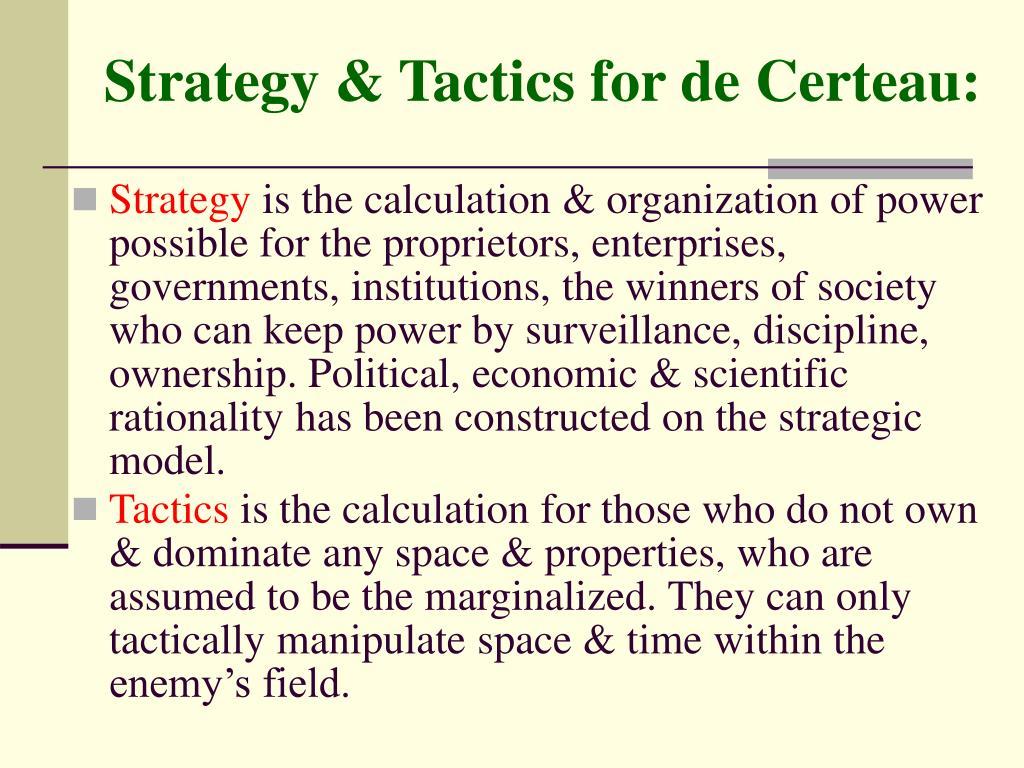 Strategy & Tactics for de Certeau: