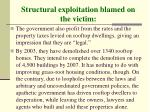 structural exploitation blamed on the victim