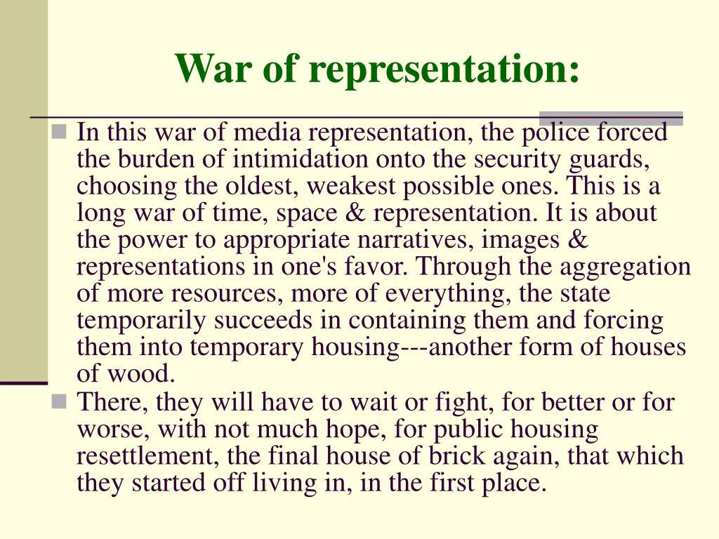 War of representation: