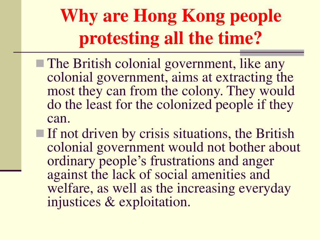 Why are Hong Kong people protesting all the time?