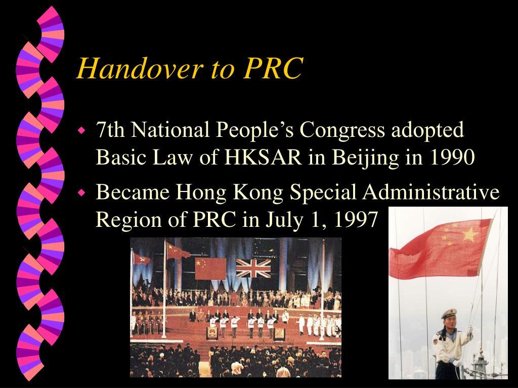 Handover to PRC