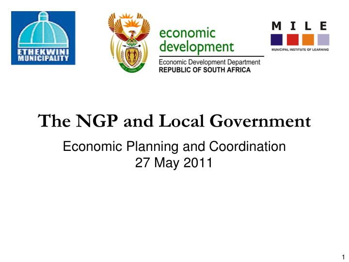 The NGP and Local Government