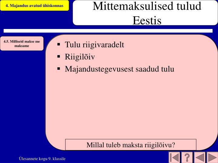 Mittemaksulised tulud Eestis