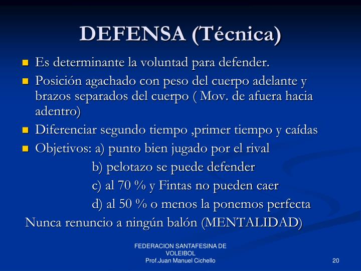 DEFENSA (Técnica)
