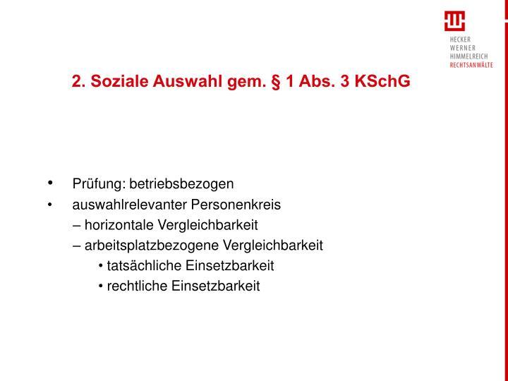2. Soziale Auswahl gem. § 1 Abs. 3 KSchG