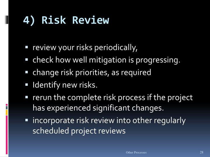 4) Risk Review