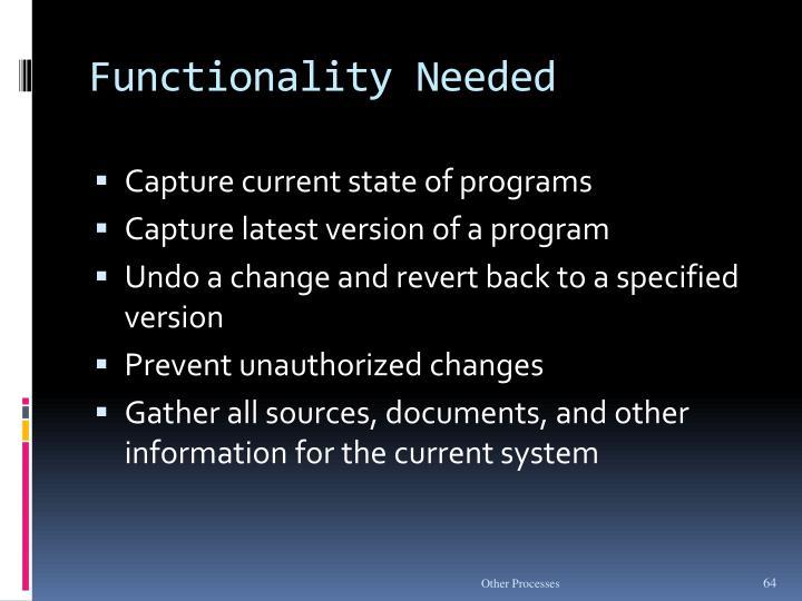 Functionality Needed
