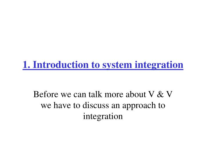 1. Introduction to system integration