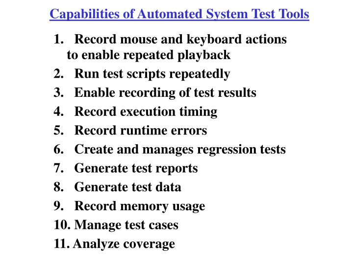 Capabilities of Automated System Test Tools