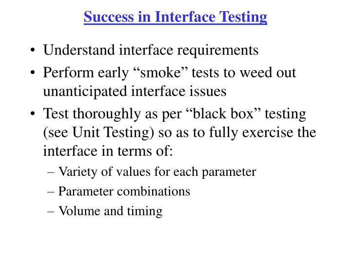 Success in Interface Testing