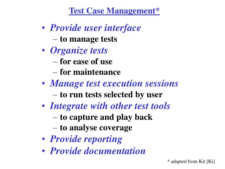 Test Case Management*